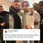 Roma Melarang Pemainnya untuk Foto Bersama Drake